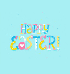 Happy easter letters cartoon child style design vector