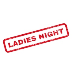 Ladies Night Text Rubber Stamp vector