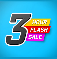 3 hour flash sale banner special offer big sale vector image