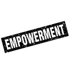 Square grunge black empowerment stamp vector