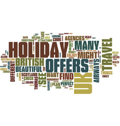 find the perfect uk holiday offers text vector image