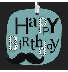 Close Up Happy Birthday Male Mustache Emblem Vector