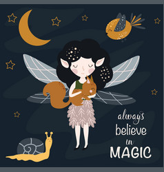 Poster always believe in magic with forest fairy vector