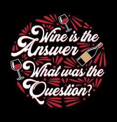 wine funny quote and saying 100 best for your vector image