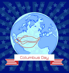 columbus day in the usa ancient globe columbus vector image