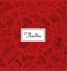 doodle theatre elements background vector image
