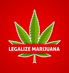 Legalize marijuana hemp leaf on red background vector