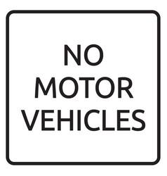 No motor vehicles sign vector