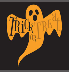 Trick or treat happy halloween ghost lettering vector