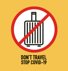 Dont travel signage design concept stop covid-19 vector
