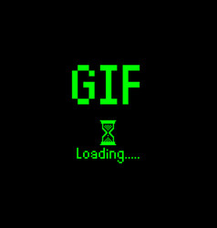 gif sign with loading icon pixel art bitmap style vector image