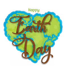 happy earth day love heart shape map poster vector image