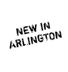 new in arlington rubber stamp vector image vector image