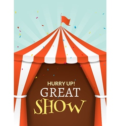 Circus tent poster Circus retro invitation event vector