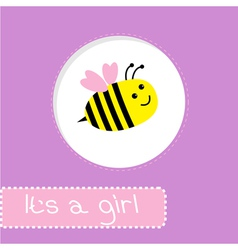 Baby shower card with bee Its a girl vector image