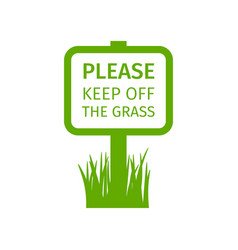 park sign keep off the grass vector image