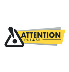 attention please isolated icon important vector image
