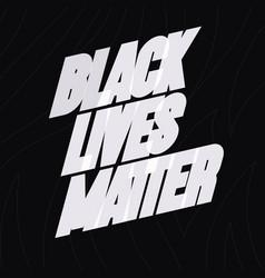 black lives matter social poster vector image