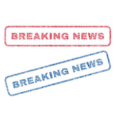 Breaking news textile stamps vector