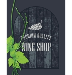 Wine store with a branch of grapes vector