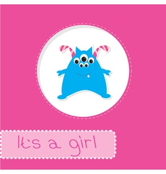 Baby shower card with monster Its a girl vector