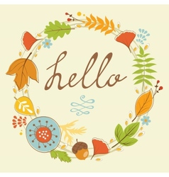 Beautiful hello card with autumn wreath vector image