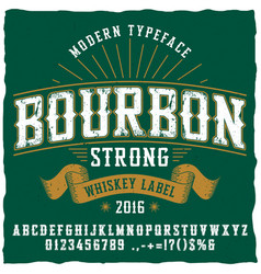 Bourbon whiskey typeface poster vector