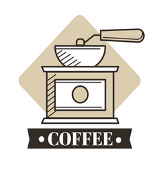 Cafe coffee grinder or manual mill isolated vector