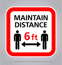 Covid19 maintain distance 6 feet sign square vector