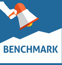 Hand holding megaphone with benchmark announcement vector