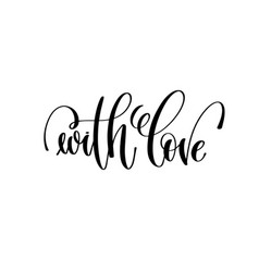 With love hand lettering inscription vector