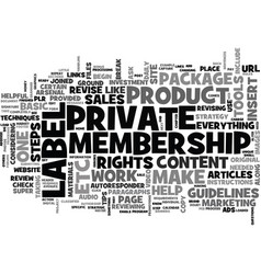 basic private label membership techniques and vector image