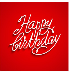 Happy birthday red lettering vector