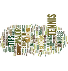 Tennis tips text background word cloud concept vector