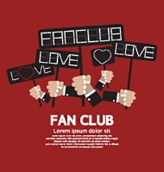 Fan Club Showing Message Board vector image