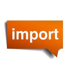 Import orange speech bubble isolated on white vector
