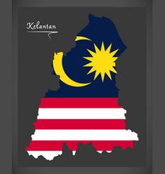 kelantan malaysia map with malaysian national flag vector image