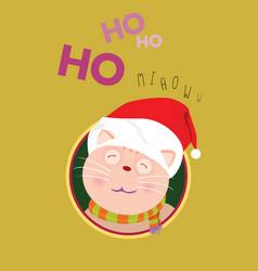 Santa cat say ho ho for christmas and new year vector