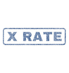 X rate textile stamp vector