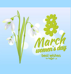 8 march womens day best wishes greeting card vector image