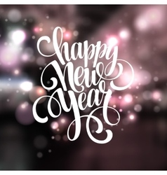 New Year Handwritten Typography over blurred vector image