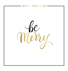 Be Merry gold text isolated vector image