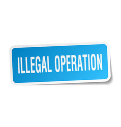 Illegal operation square sticker on white vector
