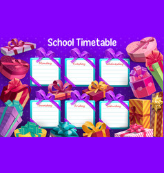 School timetable with gift boxes ribbons vector