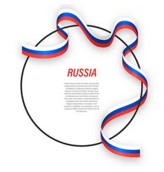 Waving ribbon flag russia on circle frame vector