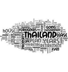 why should you retire in thailand text word cloud vector image