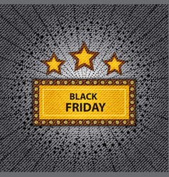 black friday marquee vector image