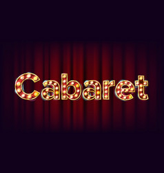 cabaret banner vintage cinema 3d glowing vector image