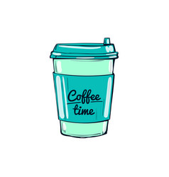Coffee time cup hand-drawn vector