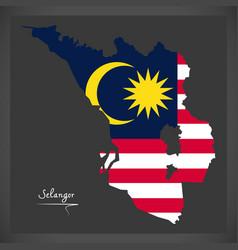 selangor malaysia map with malaysian national flag vector image